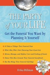 The Party of Your Life | Erika Dillman |