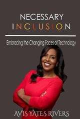 Necessary Inclusion | Avis Yates Rivers |