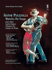 Histoire Du Tango and Other Latin Classics for Guitar & Flute