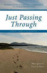 Just Passing Through | Margaret Guenther |