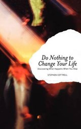 Do Nothing to Change Your Life | Stephen Cottrell |