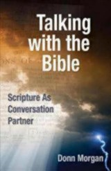 Talking with the Bible | Donn Morgan |