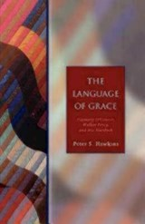 The Language of Grace | Peter S. Hawkins |