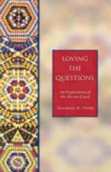 Loving the Questions | Marianne H. Micks |
