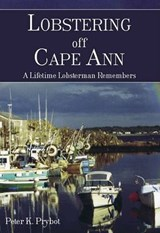 Lobstering Off Cape Ann | Peter K Prybot |