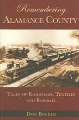 Remembering Alamance County | Don Bolden |