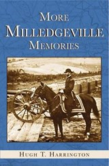 More Milledgeville Memories | Hugh Harrington |