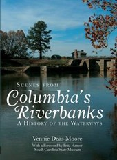 Scenes from Columbia's Riverbanks