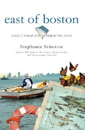 East of Boston | Stephanie Schorow |