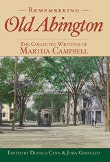 Remembering Old Abington | Martha G Campbell |
