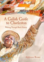 A Gullah Guide to Charleston