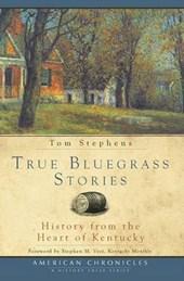 True Bluegrass Stories