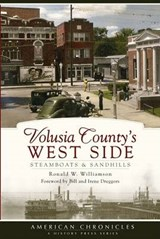 Volusia County's West Side | Ronald W Williamson |