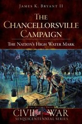 The Chancellorsville Campaign | James K. Bryant Ii |