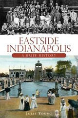 Eastside Indianapolis | Julie Young |