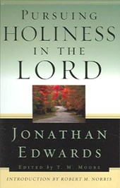 Pursuing Holiness in the Lord