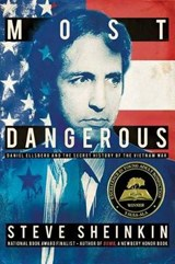 Most Dangerous | Steve Sheinkin |