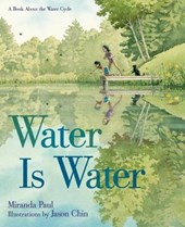 Water Is Water | Miranda Paul |
