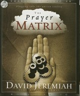 The Prayer Matrix | David Jeremiah |