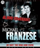 Blood Covenant | Michael Franzese |