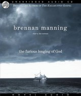 The Furious Longing of God | Brennan Manning |