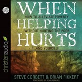 When Helping Hurts | Brian Fikkert |