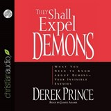They Shall Expel Demons | Derek Prince |