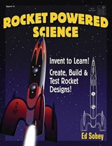 Rocket-Powered Science | Ed Sobey |