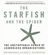 The Starfish and the Spider | Brafman, Ori ; Beckstrom, Rod A. |