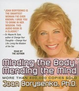 Minding the Body, Mending the Mind | Joan Borysenko |