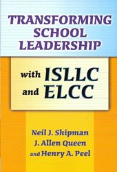 Transforming School Leadership With Isllc and Ellc