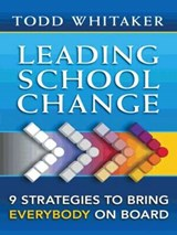 Leading School Change | Todd Whitaker |