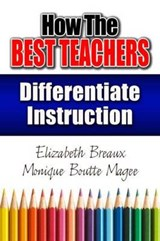 How the Best Teachers Differentiate Instruction | Monique Magee |