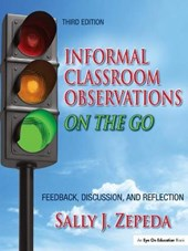Informal Classroom Observations on the Go | Sally J. Zepeda |