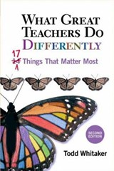 What Great Teachers Do Differently | Todd Whitaker |