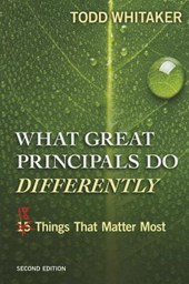 What Great Principals Do Differently | Todd Whitaker |