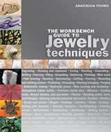 The Workbench Guide to Jewelry Techniques | Anastasia Young |