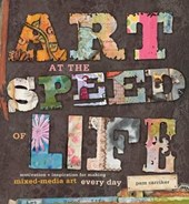 Art at the Speed of Life | Pam Carriker |
