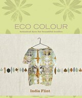 Eco Colour | India Flint |