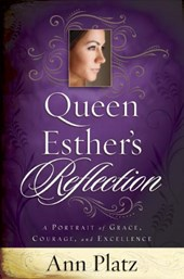Queen Esther's Reflection