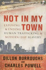 Not in My Town | Dillon Burroughs |