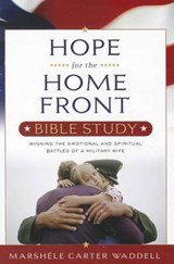 Hope for the Home Front Bible Study | Marshele Carter Waddell |