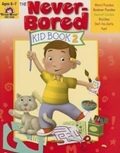 The Never-Bored Kid Book 2 Ages 6-7 | Evan-Moor Educational Publishers |