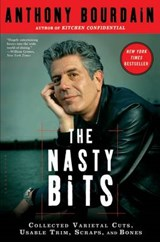 The Nasty Bits | Anthony Bourdain |