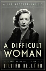A Difficult Woman | Alice Kessler-Harris |