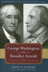 George Washington and Benedict Arnold | Dave Richard Palmer |