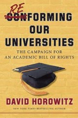 Reforming Our Universities | David Horowitz |