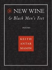 New Wine and Black Men's Feet