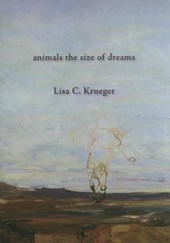 Animals the Size of Dreams