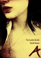 The Scarlet Libretto | David Mason |